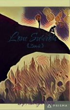 Lone Survivors (Zanvis) [Inspired By The Skeleton Tree] by ItsNotHere