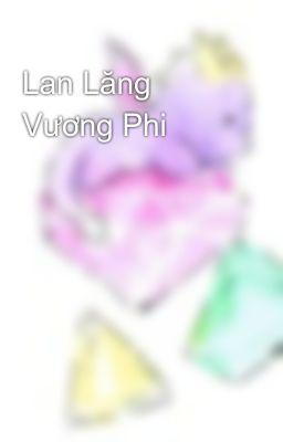 Lan Lăng Vương Phi