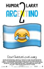 """Humor Larry Argentino 2"" by DontSneezeLoveLarry"