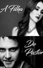 A Filha do Pastor - Vondy by Popotavondy