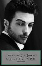 Pídeme lo que Quieras, Ahora y Siempre... Libro #2 Con Gianluca de IL VOLO by LionBooks11