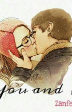 You and I by ZanferJui