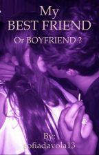 MY BEST FRIEND OR BOYFRIEND ? ||Cameron Dallas|| by sofiadavola13