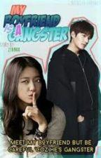 My Boyfriend Is A Gangster by alodiapark15