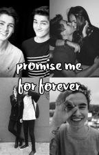 Promise me for forever [ Jack & Finn Harries & Kian Lawley Imagine] by ellaxgray