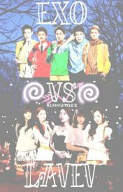 EXO vs LAVEV { EDITING } by AlyhyunxLee