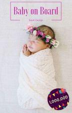 Baby on Board by SarahGeorge89