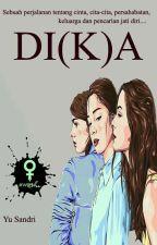 DI(K)A by IniSandri