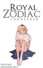 Royal Zodiac by looveever