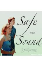 Safe and Sound by fandompartaytay