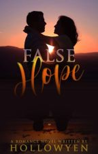 False Hope by hollowyen