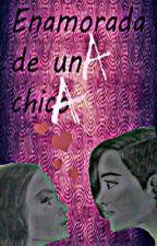 Enamorada de una chica by Enamoradadeunachica