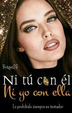 Ni tú Con él. Ni yo con ella.  by Britger26