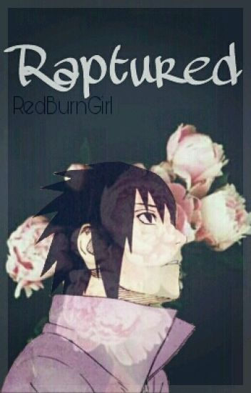 Raptured ◈ Sasuke Uchiha