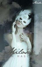 Miłość w masce | Lumon by Madziulka1012