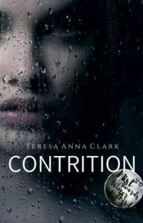 Contrition by TeresaAnnaClark