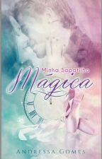 AMOSTRA - Minha sapatilha mágica. by AndressaGomesM