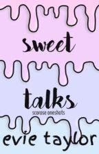 Sweet Talks | Scorose Oneshots by kizzimmee
