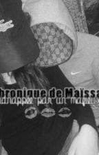 Kidnappée par un mafieux (Chronique de Maïssa) by Swaaamii2