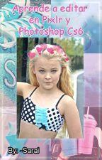 Aprende a editar en Pixlr y Photoshop Cs6 by -Sarai