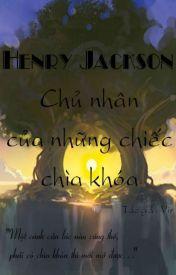 Đọc Truyện Henry Jackson - chủ nhân của những chiếc chìa khóa - An Thảo