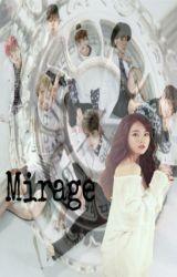 Mirage (BTS X Reader FF) by Sh1zuk4