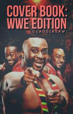 Cover Book: WWE Edition by ClaudiaSAW