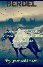 MARDİN AŞKI (BERDEL) by gamzelikzm