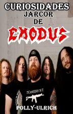 Curiosidades Jarcor de Exodus by polly-ulrich