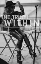 The Truth Within by 6incheels