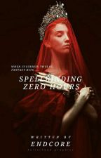 Spellbinding Zero Hours by endcore