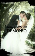 casada con un demonio by yamilaBallester