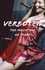 Verboten 1 The Mountain of Tears by BonBraLove