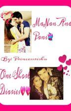 MaNan and PaNi One Short Diaries❤❤ by princessrishu