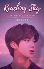 Reaching Sky (A Delafuente Lovestory) [Delafuente Series #6] by JulieDura