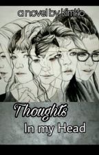 Thoughts in my head by Kim14o