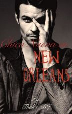 Chica nueva en New Orleans (Elijah Mikaelson's FanFic) by Thalia_BJ