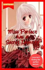Ms. Perfect has a Secret Identity (On Hold) by maldita027