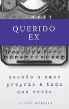 Querido ex by julianamoreire
