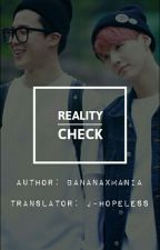 reality check | yoonmin [çeviri] by J-Hopeless