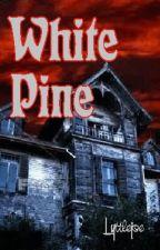 White Pine by lyttlejoe
