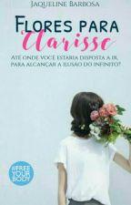 Flores para Clarisse by Eita_Jack