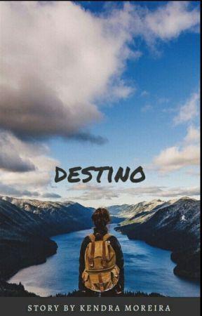 Destino by Kendramoreira