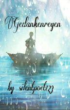 Gedankenregen by silentpoet123
