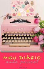 Meu diário nada pessoal by Cataflor26