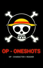 One Piece - Oneshots (OP - Character × Reader) by M_Mage