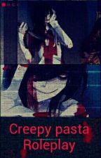 Creepy Pasta Roleplay  by -Mahiru-Ackerman-