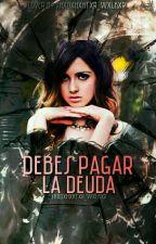 Debes Pagar La Deuda; ccr by Shxdxhxntxr_Wxlkxr