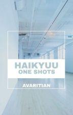 One Shoty [Haikyuu!! x Reader] by oyakari