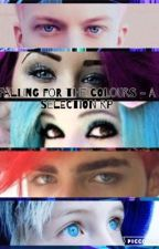 Falling For The Colours. {Futuristic Semi Genderswap Selection Rp} REOPENED by PerfectWithFlaws_